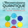Aromathérapie Quantique